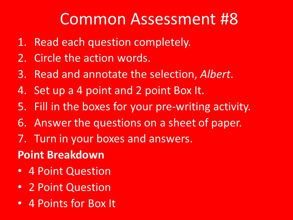 Common Assessment #8 Read each question completely.
