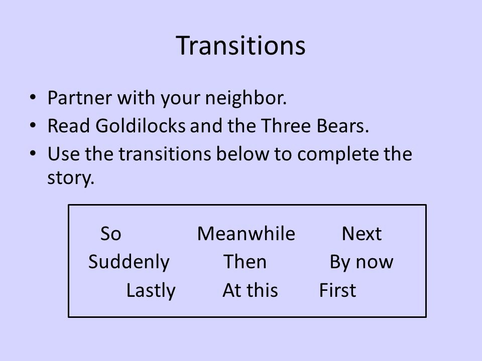 Transitions Partner with your neighbor.