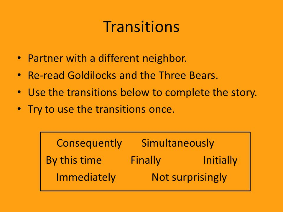 Transitions Partner with a different neighbor.