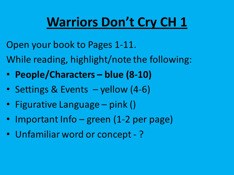 Warriors Don't Cry CH 1 Open your book to Pages 1-11.