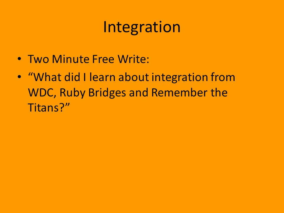 Integration Two Minute Free Write: