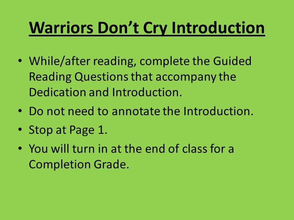 Warriors Don't Cry Introduction