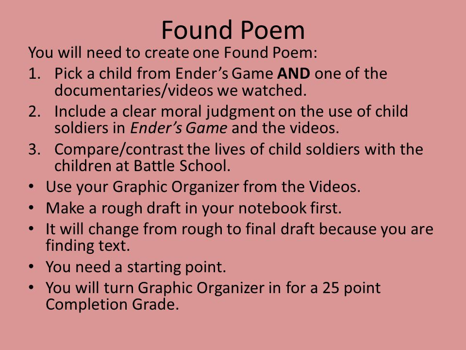 Found Poem You will need to create one Found Poem: