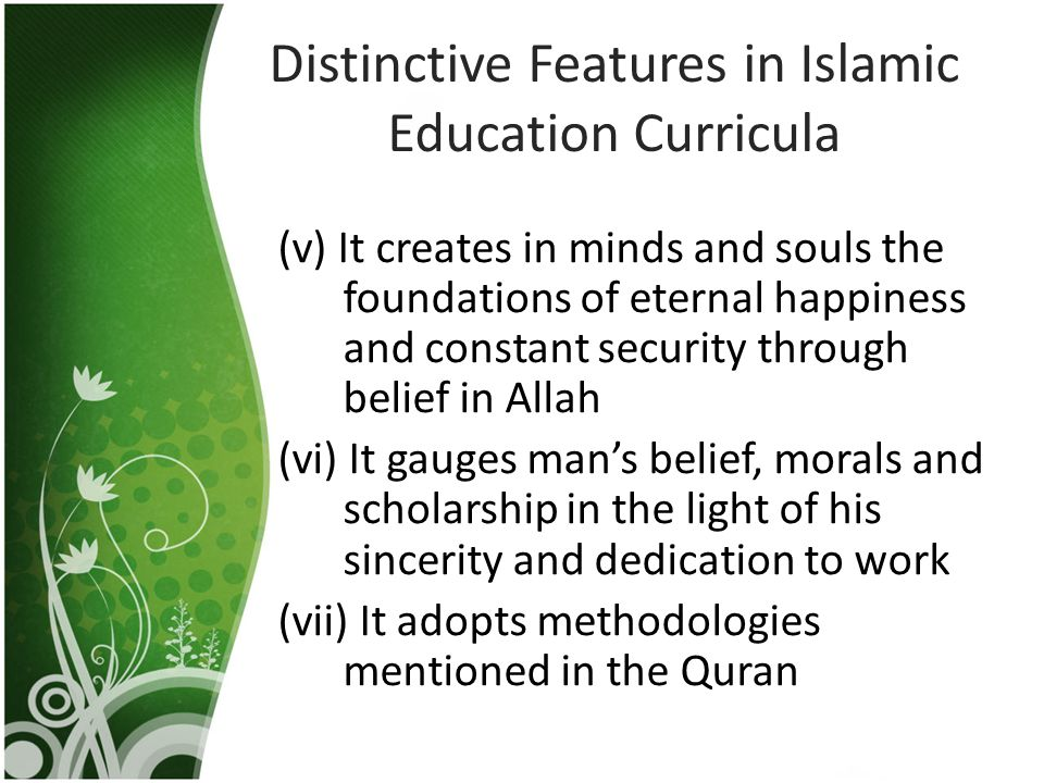 Distinctive Features in Islamic Education Curricula