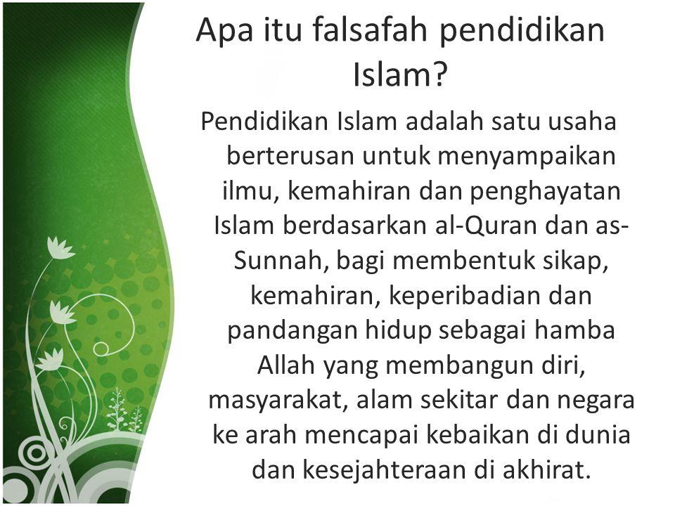 Apa itu falsafah pendidikan Islam