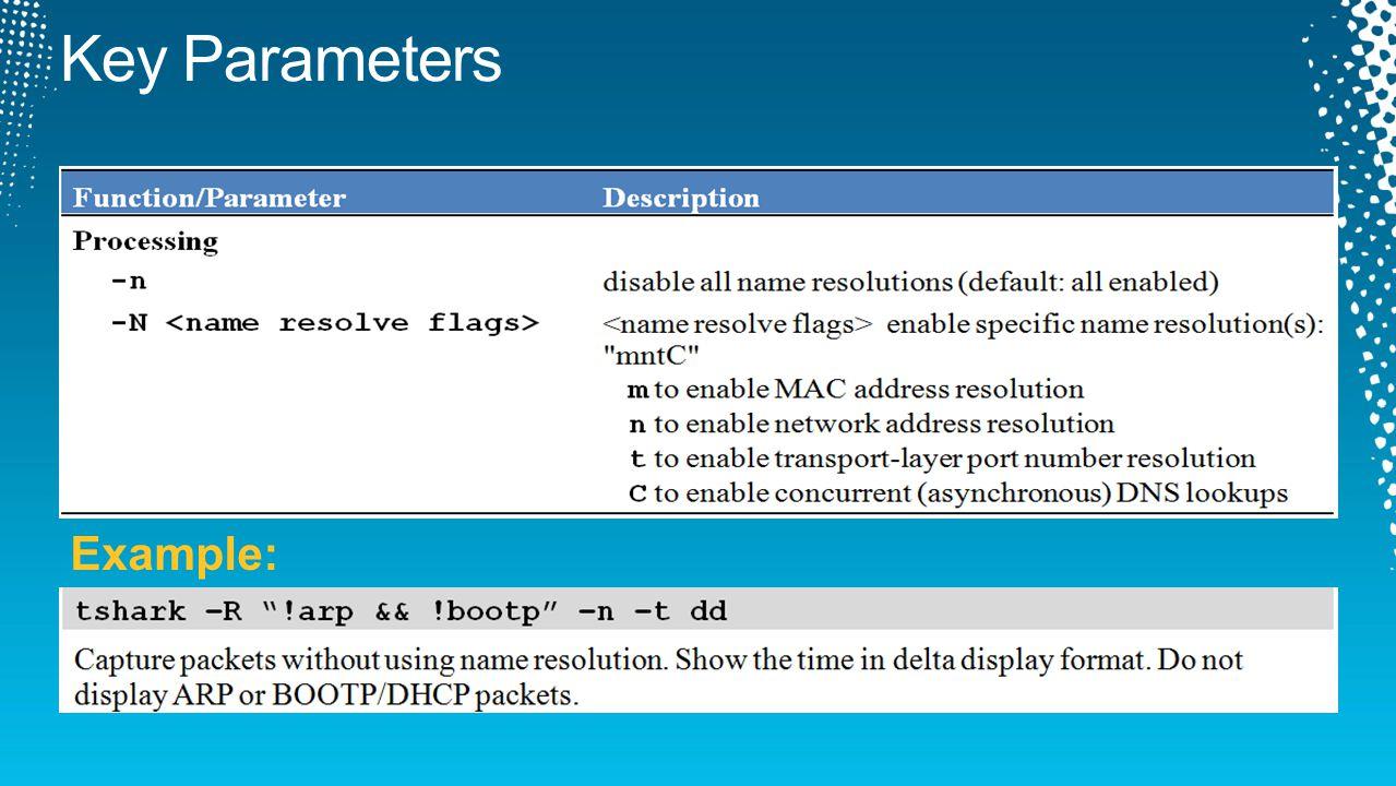 Key Parameters Example: