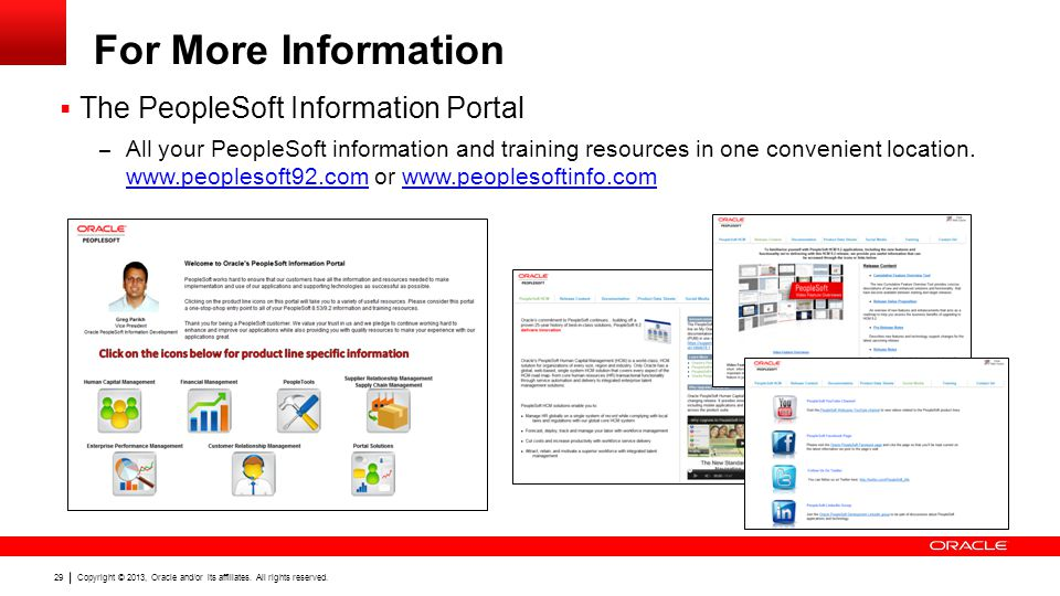 For More Information The PeopleSoft Information Portal