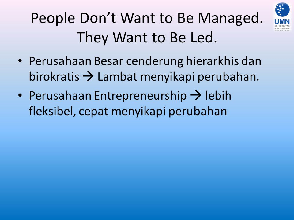 People Don't Want to Be Managed. They Want to Be Led.