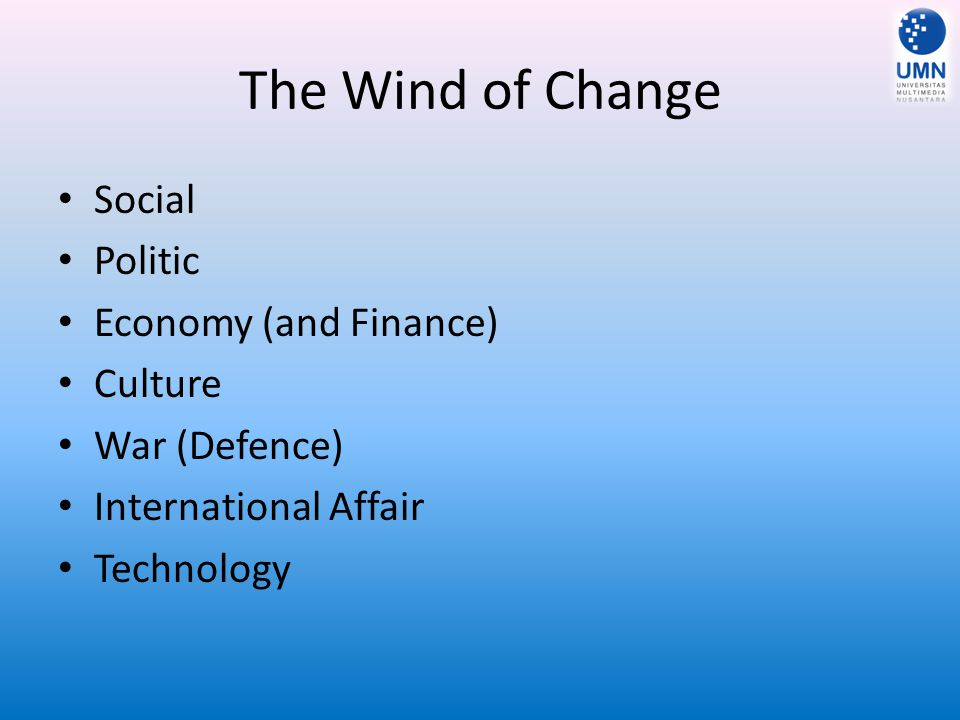 The Wind of Change Social Politic Economy (and Finance) Culture