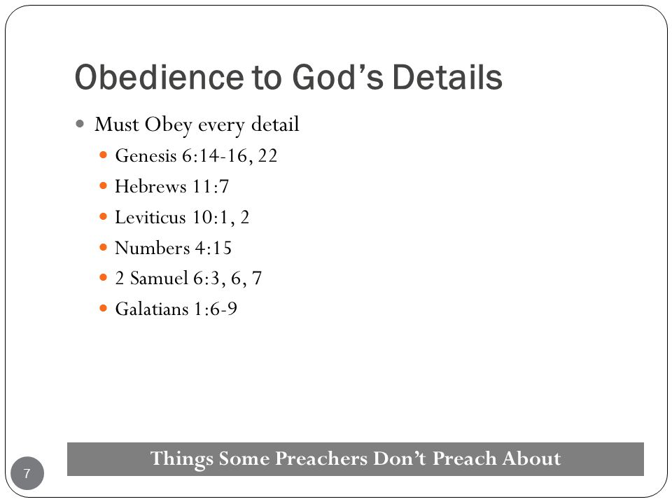 Obedience to God's Details
