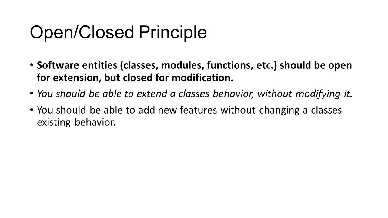 Open/Closed Principle