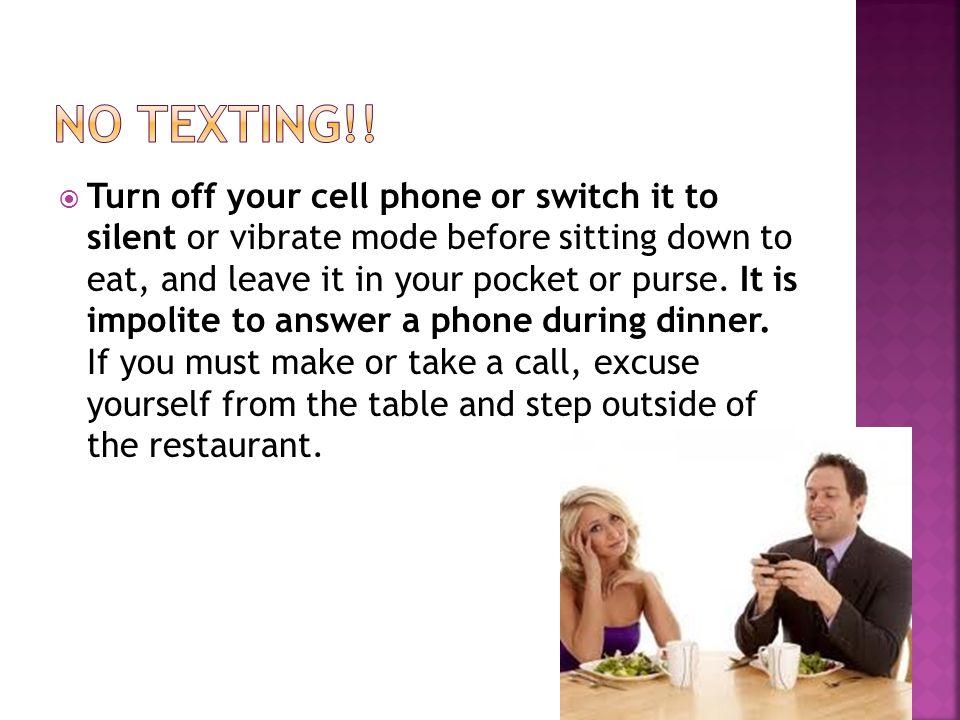 No texting!!