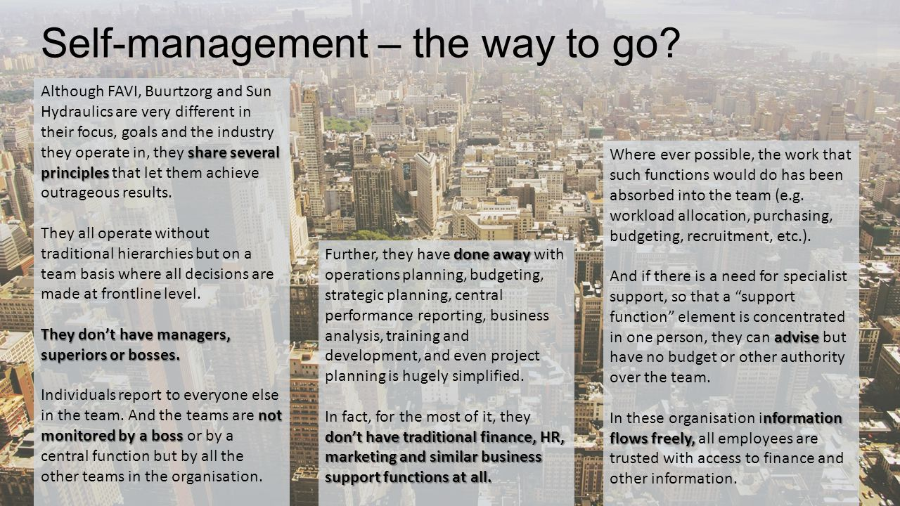 Self-management – the way to go