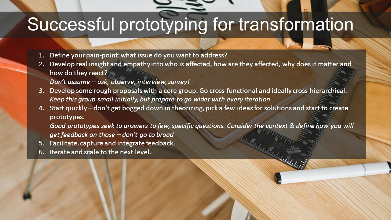 Successful prototyping for transformation
