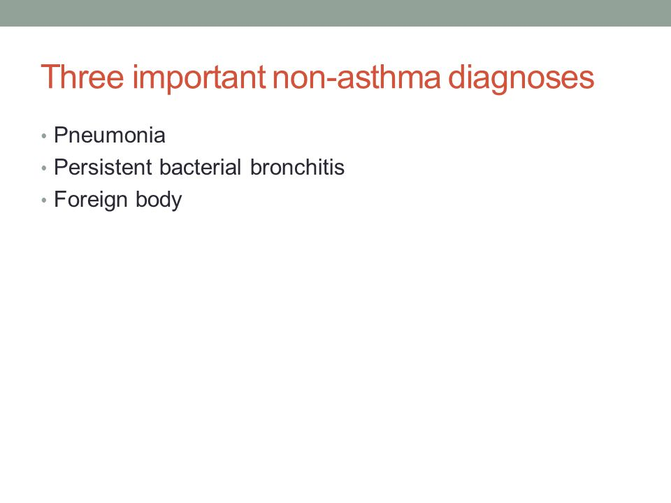 Three important non-asthma diagnoses