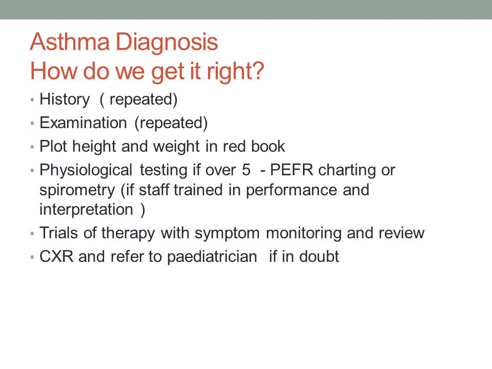 Asthma Diagnosis How do we get it right