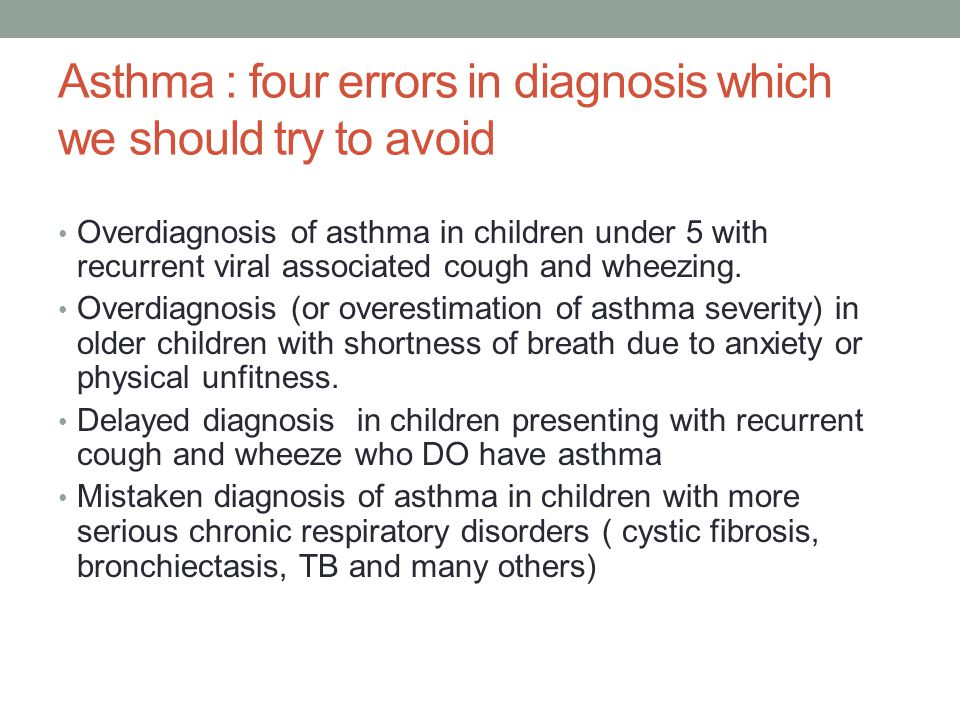 Asthma : four errors in diagnosis which we should try to avoid