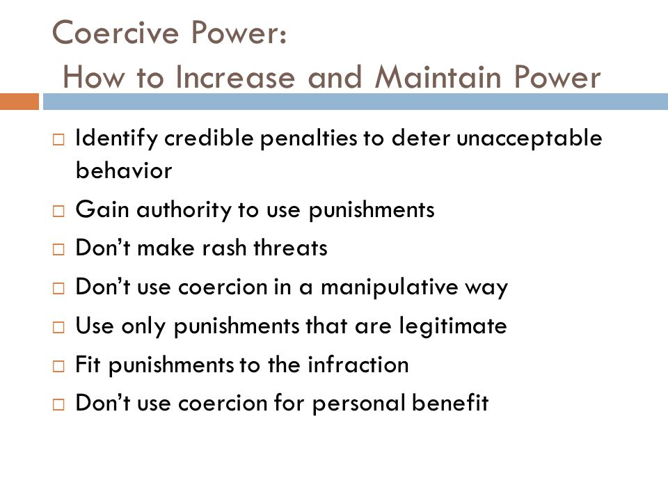 Coercive Power: How to Increase and Maintain Power