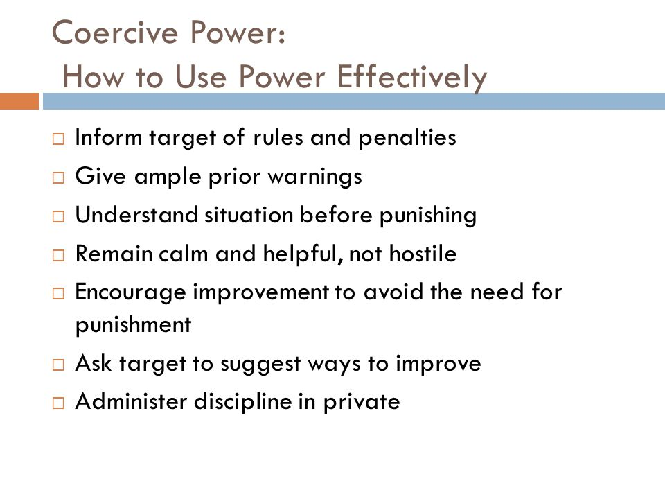 Coercive Power: How to Use Power Effectively