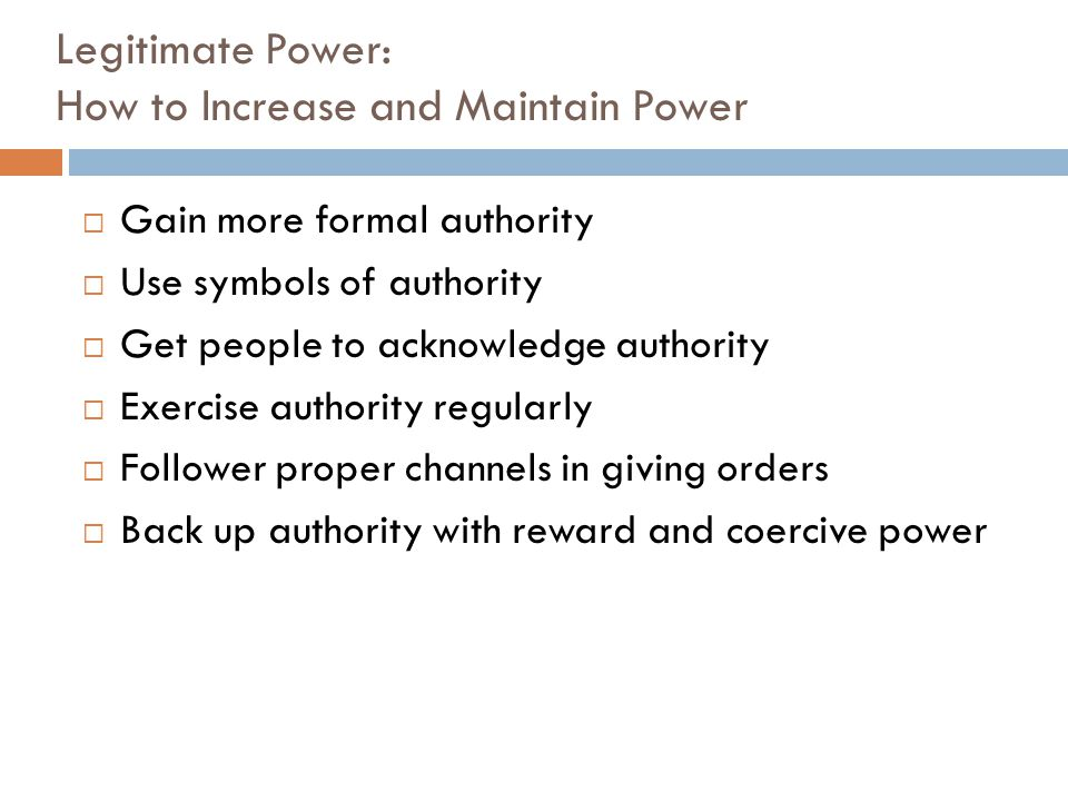 Legitimate Power: How to Increase and Maintain Power