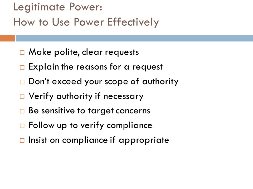 Legitimate Power: How to Use Power Effectively