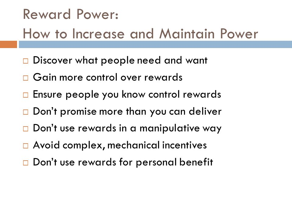 Reward Power: How to Increase and Maintain Power