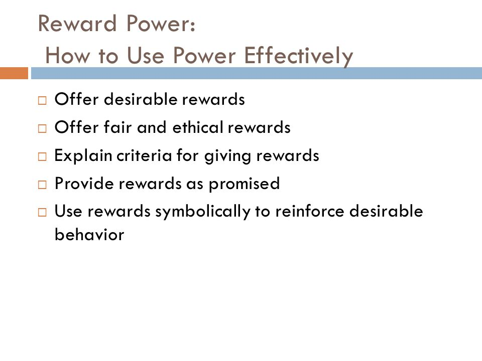Reward Power: How to Use Power Effectively
