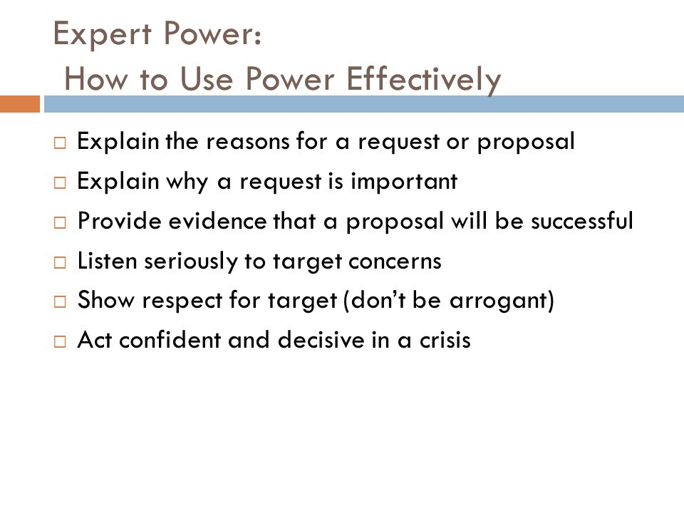 Expert Power: How to Use Power Effectively
