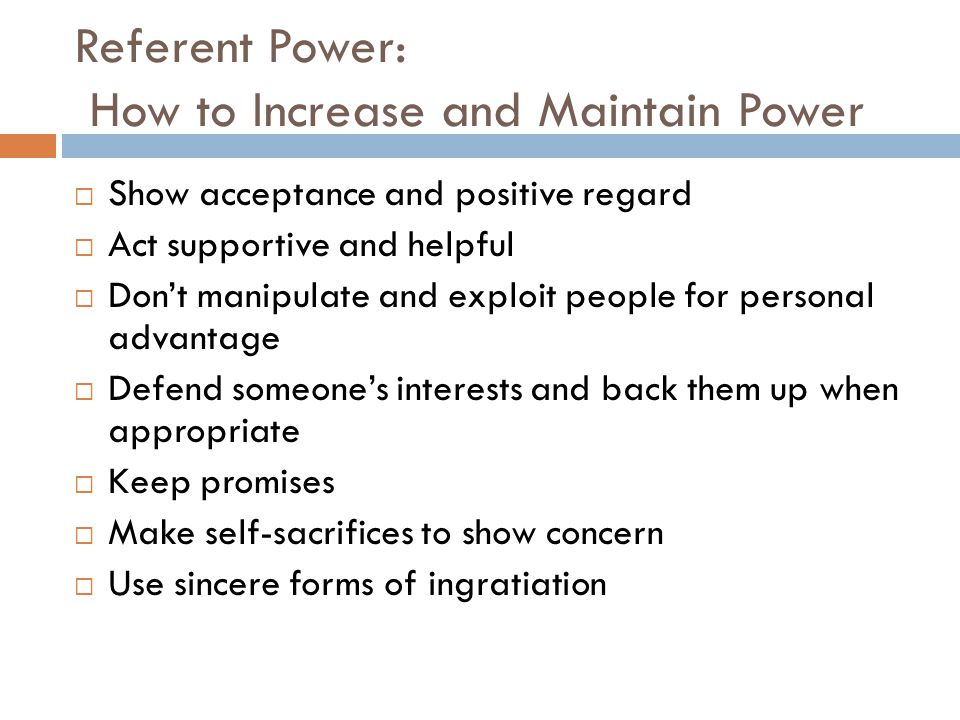Referent Power: How to Increase and Maintain Power