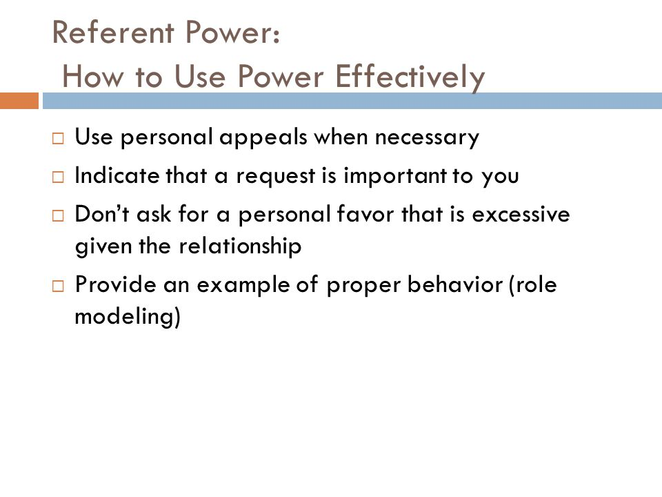 Referent Power: How to Use Power Effectively