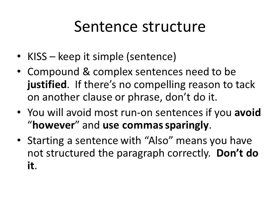 Sentence structure KISS – keep it simple (sentence)
