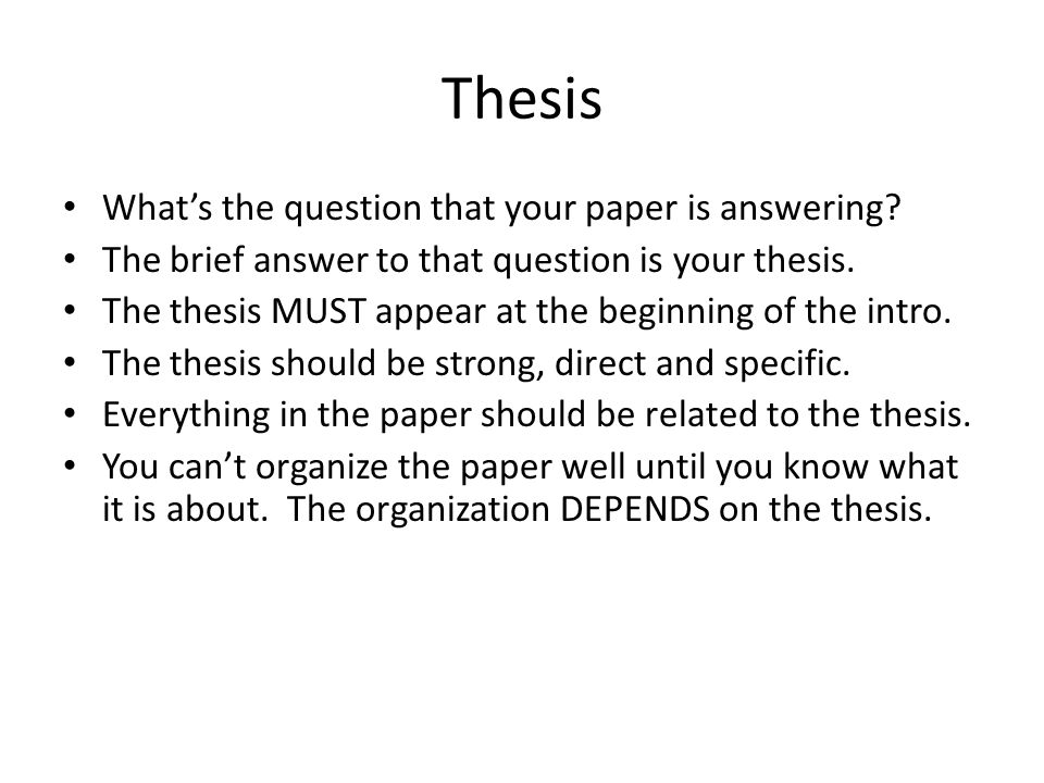 Thesis What's the question that your paper is answering