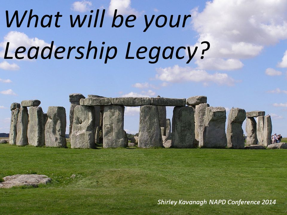 What will be your Leadership Legacy