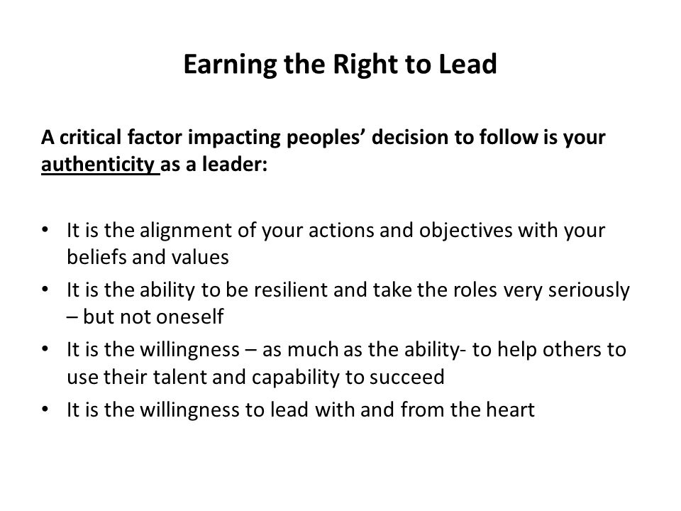 Earning the Right to Lead
