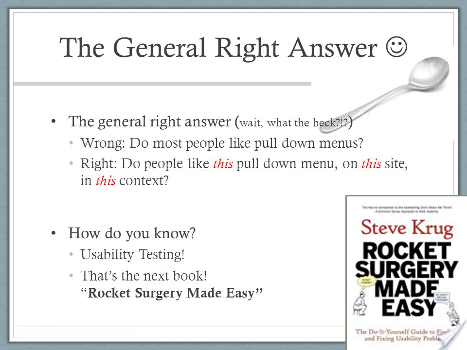 The General Right Answer 