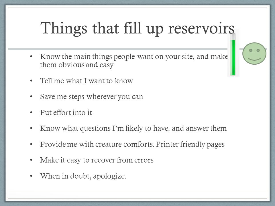 Things that fill up reservoirs