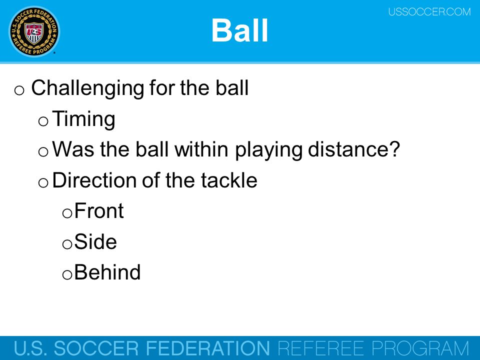 Ball Challenging for the ball Timing
