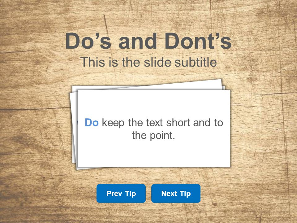 Do's and Dont's This is the slide subtitle