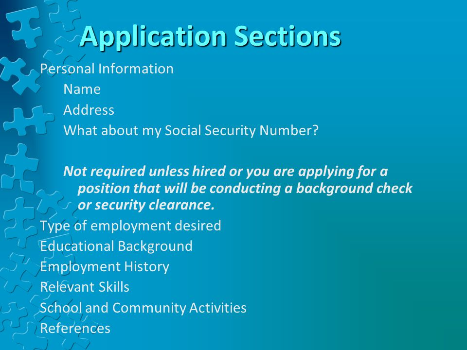 Application Sections Personal Information Name Address