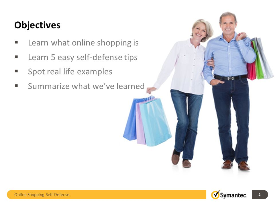Objectives Learn what online shopping is