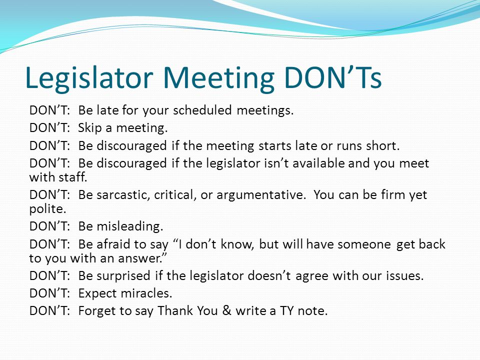 Legislator Meeting DON'Ts