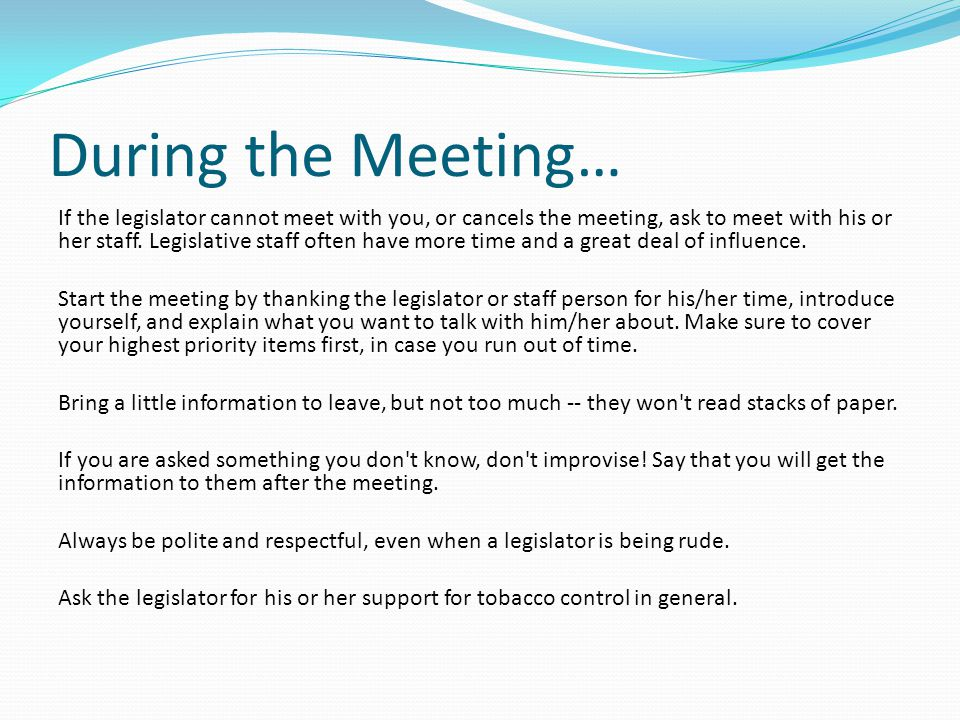 During the Meeting…
