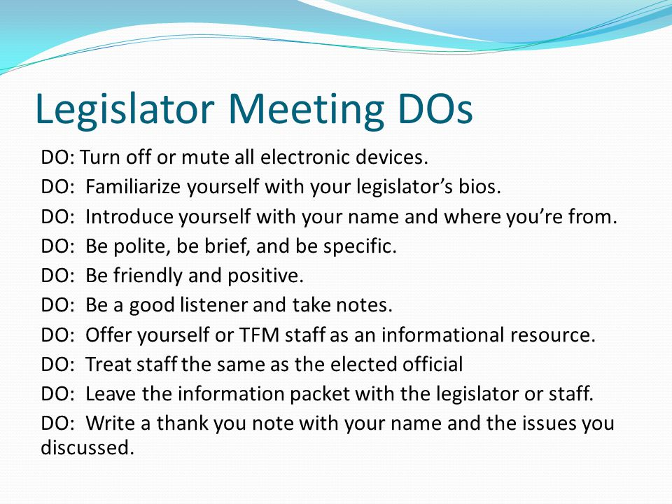 Legislator Meeting DOs
