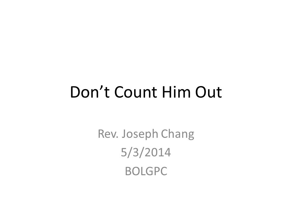 Rev. Joseph Chang 5/3/2014 BOLGPC