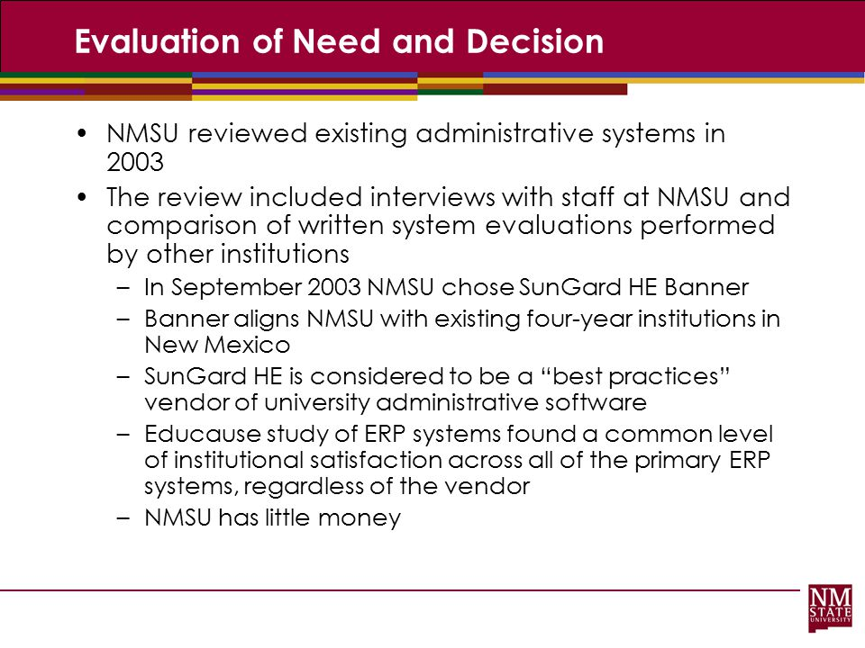 Evaluation of Need and Decision