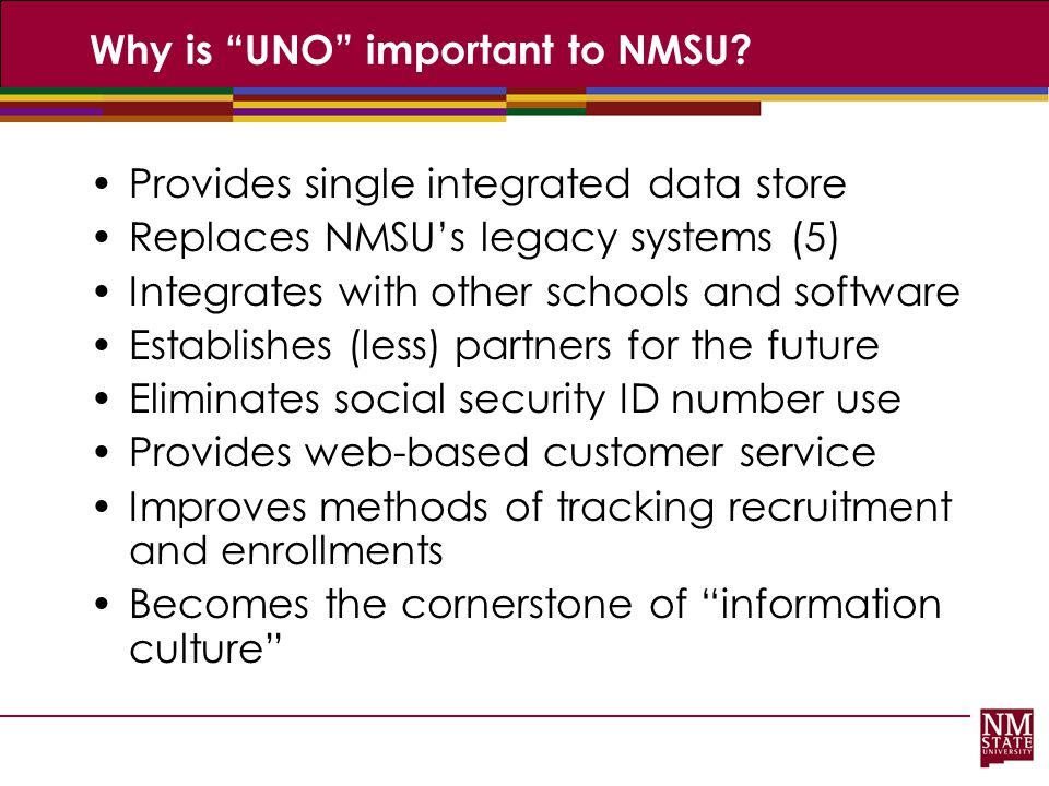 Why is UNO important to NMSU