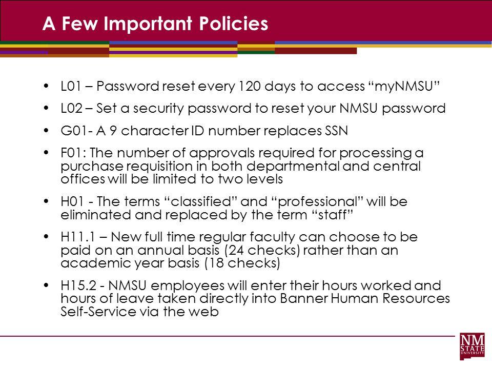 A Few Important Policies