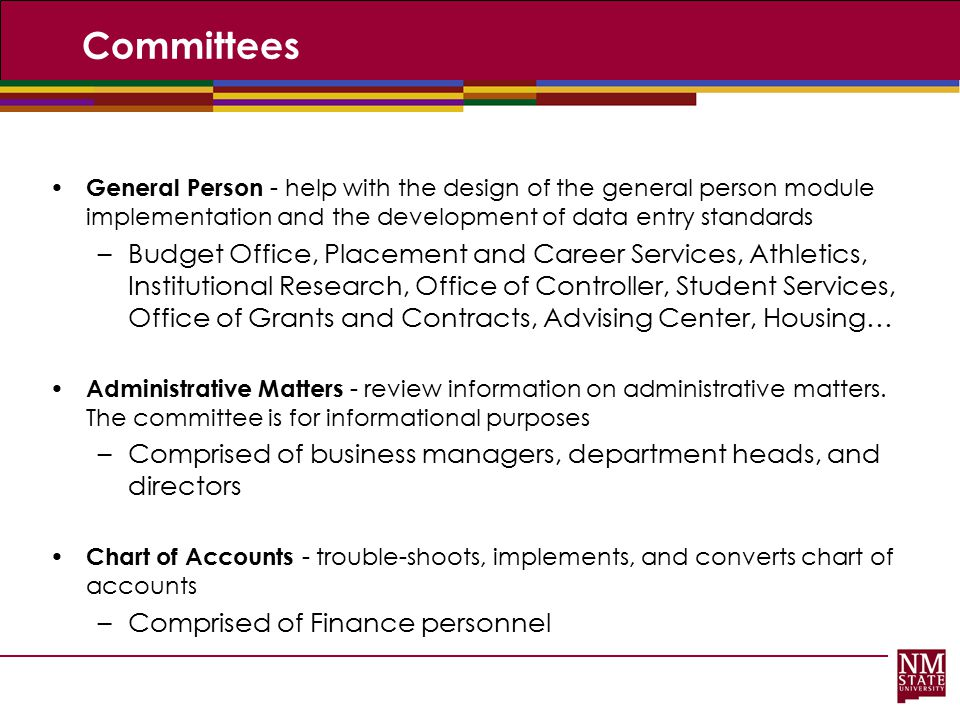 Committees General Person - help with the design of the general person module implementation and the development of data entry standards.