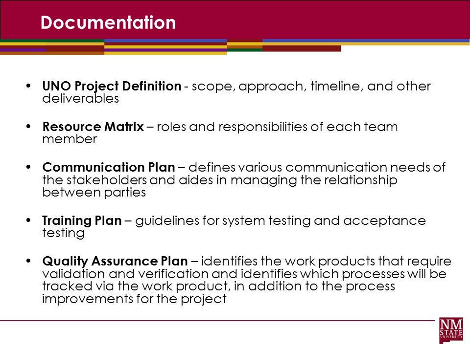 Documentation UNO Project Definition - scope, approach, timeline, and other deliverables.