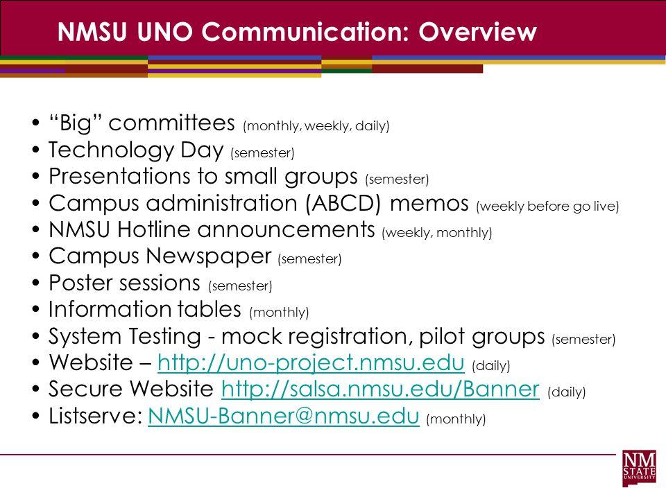NMSU UNO Communication: Overview